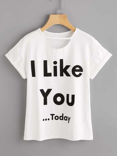 Cut Out Neck Slogan Print Cuffed Tee