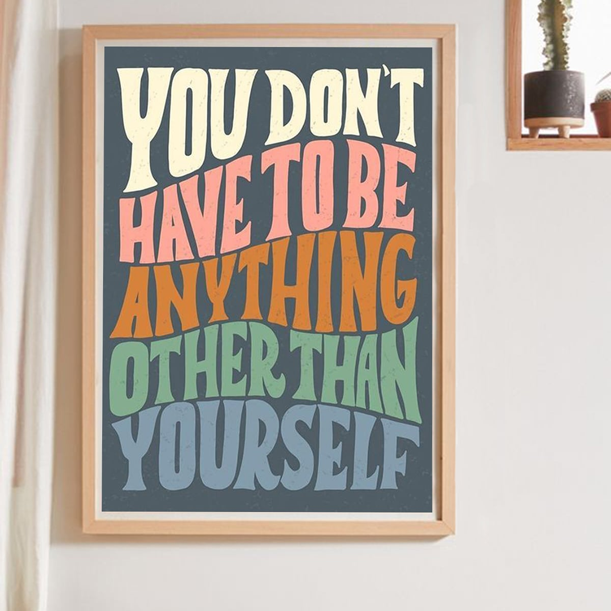 Colourful Slogan Wall Art Print Without Frame