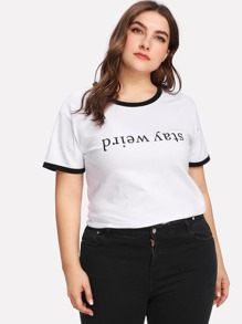 Plus Contrast Trim Slogan Print Tee