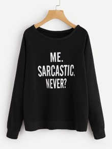 Raglan Sleeve Slogan Graphic Sweatshirt