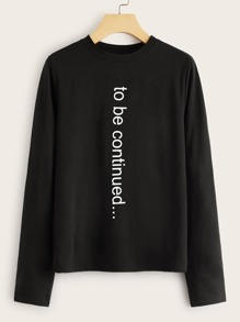Slogan Print Long Sleeve Tee